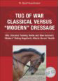 Tug of War: Classical Versus Modern Dressage